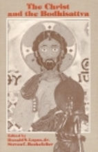 The Christ and the Bodhisattva by Donald S.…