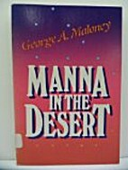 Manna in the Desert by George A. Maloney