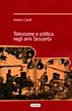 Televisione e politica negli anni Sessanta…