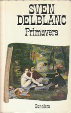 Primavera : en konstnärlig berättelse by…