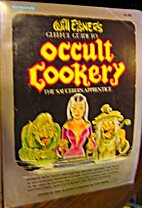A gleeful guide to occult cookery: The…
