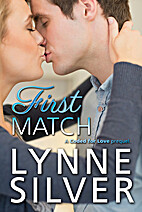First Match by Lynne Silver