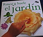 Rasca y huele el jardin by Planeta Junior