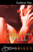 Hotter Than Hell by Cathryn Fox