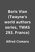 Boris Vian (Twayne's world authors series,…