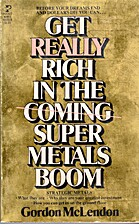 Get really rich in the coming super metals…