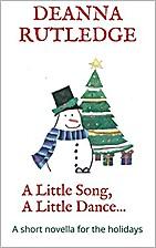 A Little Song, A Little Dance...: A short…