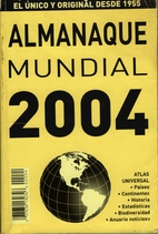 Almanaque Mundial 2004 by Editorial Televisa