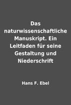 Das naturwissenschaftliche Manuskript. Ein…