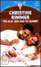 The M.D. She Had to Marry by Christine…