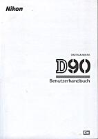 Benutzerhandbuch Nikon D90 by Nikon