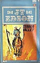 Terror Valley by J. T. Edson