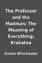 The Professor and the Madman; The Meaning of…