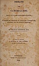 Debate on Campbellism; held at Nashville,…