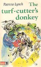 The Turf-Cutter's Donkey: An Irish Story of…