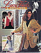 Lacy Vests & Sweaters (Annie's Attic, 87V76)…