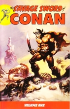 The Savage Sword of Conan, Volume 1 by Roy…