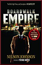 Boardwalk Empire: The Birth, High Times, and…