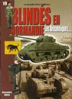 Blindés en Normandie : Les Britanniques…