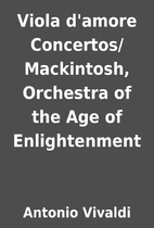 Viola d'amore Concertos/Mackintosh,…