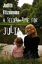A Second Time for Julia by Judith…