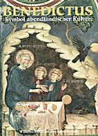 Benedictus : Symbol abendländischer Kultur…