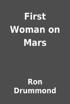 First Woman on Mars by Ron Drummond