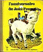 L'anniversaire de Jean-François by Jean-Luc…