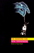 The Diamond Age by Neal. Stephenson