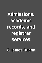Admissions, academic records, and registrar…