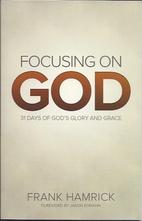 Focusing on God 31 Days of Gods Glory and…