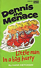 Little Man in a Big Hurry by Hank Ketcham