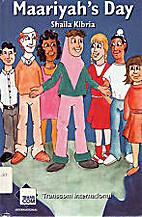Maariyah's day by Shaila Kibria