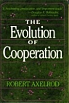 The evolution of cooperation by Robert M.…