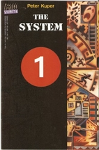 The system #1 by Peter Kuper