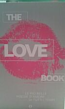 The love book by Autori Vari