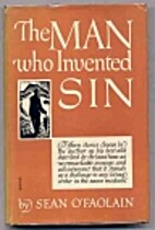 The Man Who Invented Sin by Sean O'Faolain