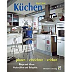 Küchen planen und einrichten.