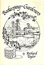 Beekeeping for Gardeners by Richard Taylor