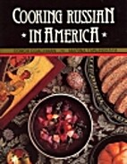 Cooking Russian in America by Coach Coachman