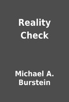 Reality Check by Michael A. Burstein