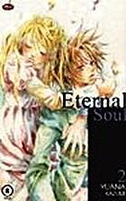 Eternal Soul, Volume 2 by Yuana Kazumi