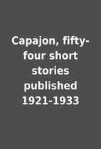 Capajon, fifty-four short stories published…