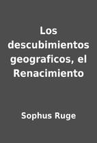 Los descubimientos geograficos, el…