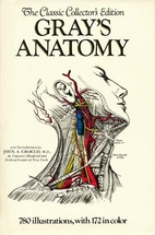 Gray's Anatomy: The Classic Collector's…