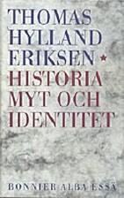 Historia, myt och identitet by Thomas…