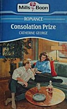 Consolation Prize by Catherine George