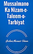 Mussalmano Ka Nizam-e- Taleem-o-Tarbiyat by…