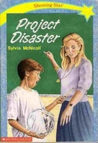 Project Disaster by Sylvia McNicoll