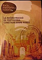 La reconstrucció de postguerra: construir…